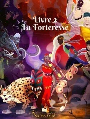 Les Chroniques de l'Empire Ntu - livre 2 - La forteresse
