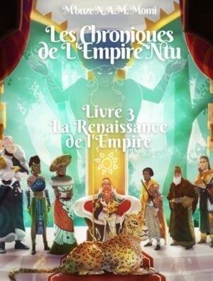 Les Chroniques de l'Empire Ntu – Livre 3: La Renaissance de l'Empire (édition jeunesse)