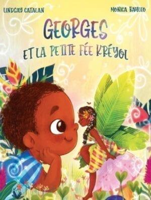 Georges et la petite fée Kréyol